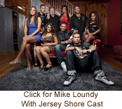 Mike Loundy with Jersey Shore Cast