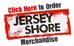 Order Jersey Shore Merchandise